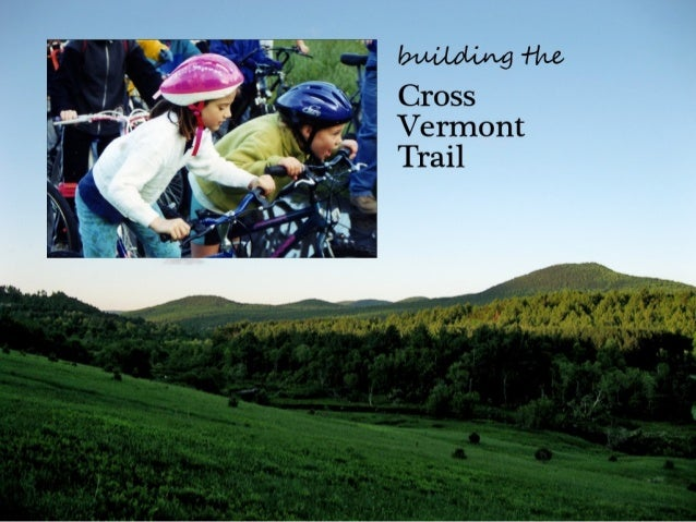 Building the Cross Vermont Trail
