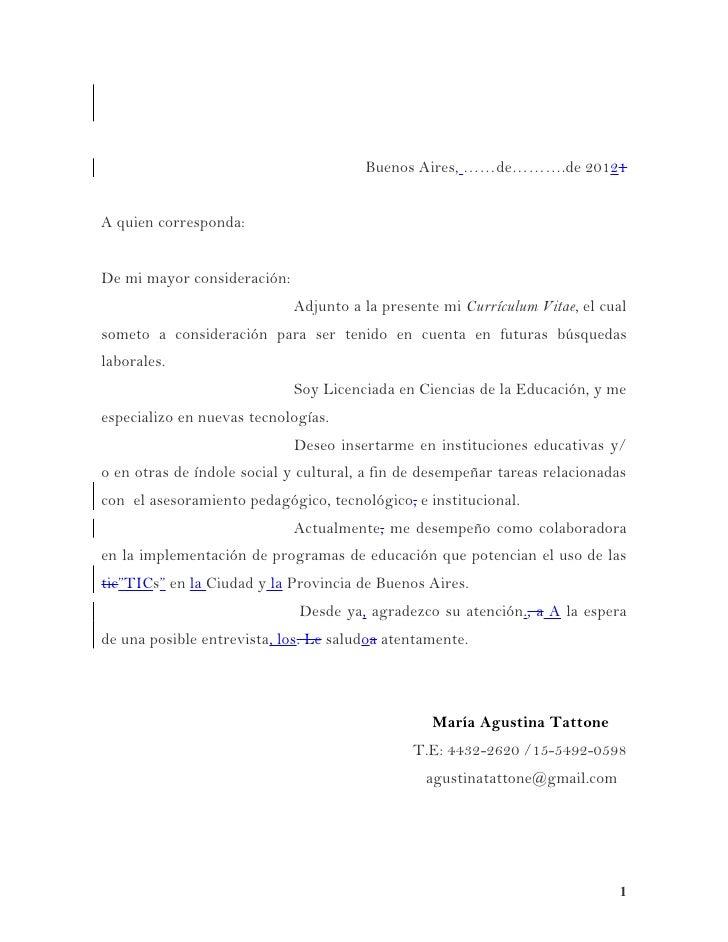 Buenos Aires, ……de……….de 20121A quien corresponda:De mi mayor consideración:                             Adjunto a la pres...
