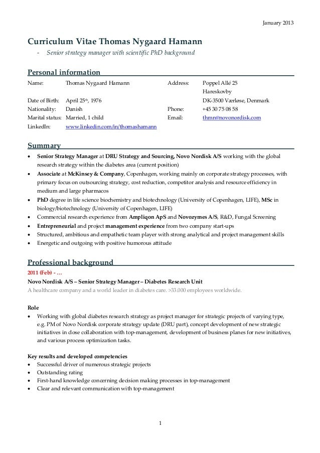 January 2013Curriculum Vitae Thomas Nygaard Hamann    -   Senior strategy manager with scientific PhD backgroundPersonal i...