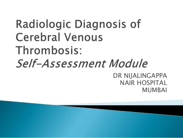 DR NIJALINGAPPANAIR HOSPITALMUMBAIVenous Thrombosis Treatment