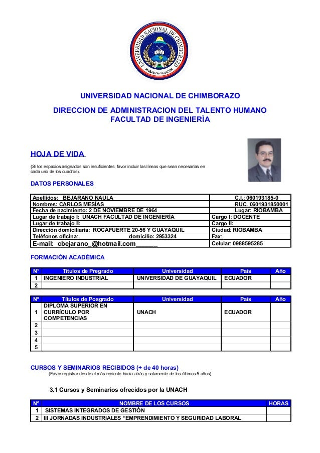 UNIVERSIDAD NACIONAL DE CHIMBORAZO DIRECCION DE ADMINISTRACION DEL TALENTO HUMANO FACULTAD DE INGENIERÍA HOJA DE VIDA (Si ...