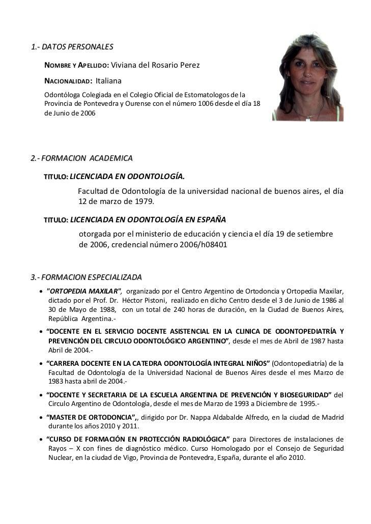 1.‐DATOSPERSONALES        NOMBREYAPELLIDO:VivianadelRosarioPerez                  NACIONALIDAD:Italiana  ...