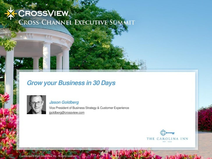 Grow your Business in 30 Days                            Jason Goldberg                            Vice President of Busin...