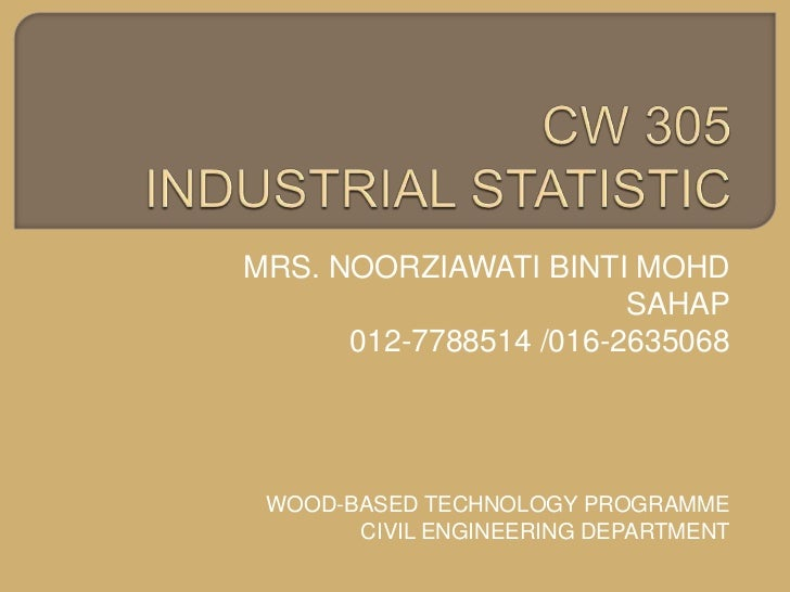 Course CW 305 Industrial Statistics