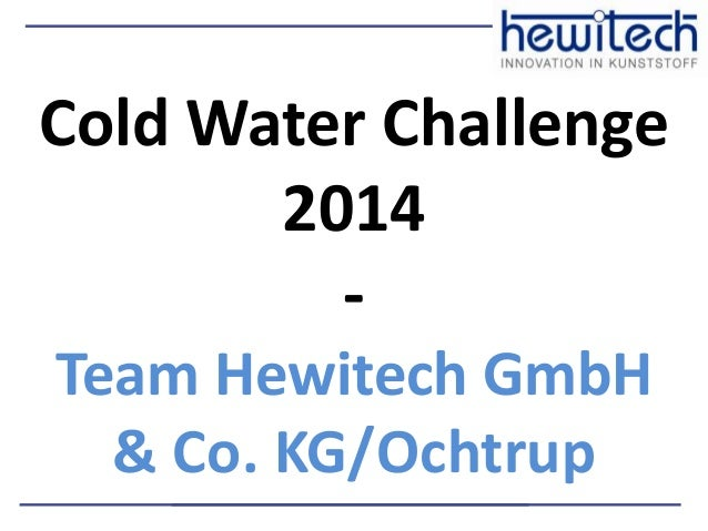 Cold Water Challenge 2014 - Team Hewitech GmbH & Co. KG/Ochtrup