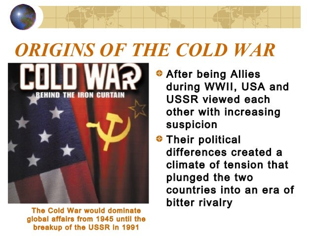 Beginning Cold War Origins of The Cold War After