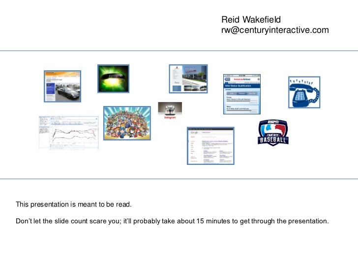 Reid Wakefield                                                                     rw@centuryinteractive.comThis presentat...