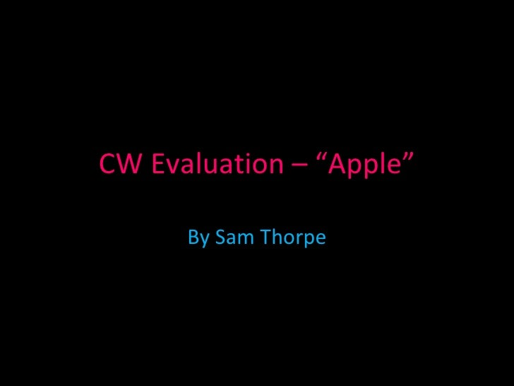 CW Evaluation - Apple