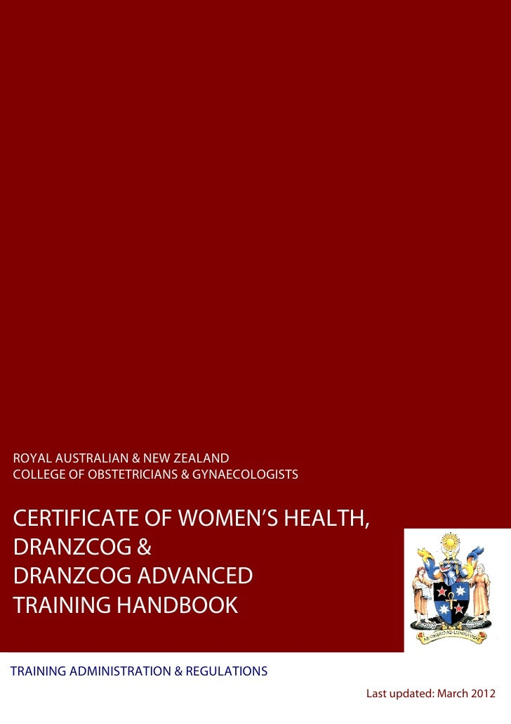 ROYAL AUSTRALIAN & NEW ZEALANDCOLLEGE OF OBSTETRICIANS & GYNAECOLOGISTSCERTIFICATE OF WOMEN'S HEALTH,DRANZCOG &DRANZCOG AD...