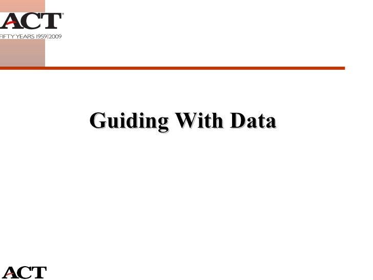 <ul><li>Guiding With Data </li></ul>