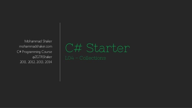C# Starter L04-Collections