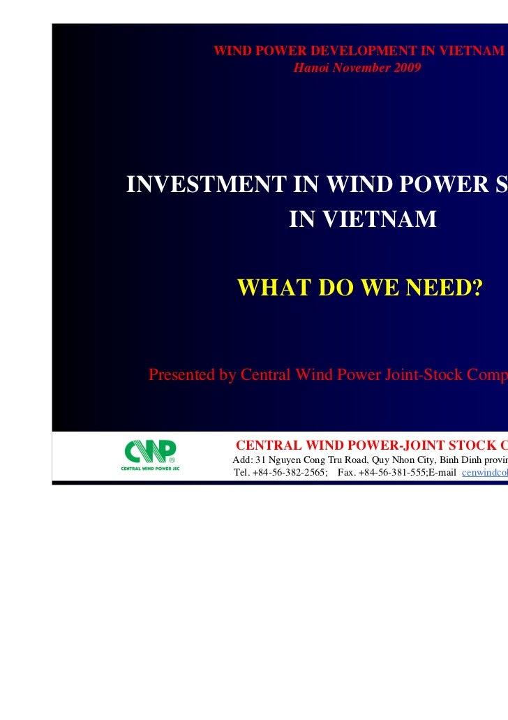 wind power development in Vietnam                  Hanoi November 2009Investment in Wind power sector          in Vietnam ...