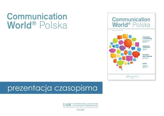 Communication  World® Polska Wydanie 3 / czerwiec 2013  A PAni znowu o tej komunikAcji Joanna Malinowska - Parzydło, Perso...