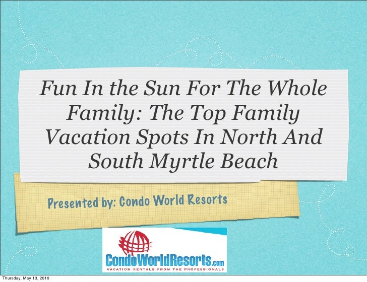Fun In the Sun For The Whole                    Family: The Top Family                  Vacation Spots In North And       ...