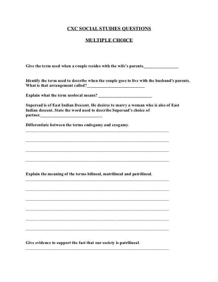 CXC SOCIAL STUDIES QUESTIONS                                 MULTIPLE CHOICEGive the term used when a couple resides with ...