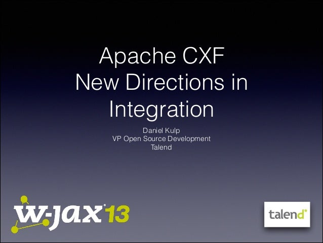 Apache CXF New Directions in Integration