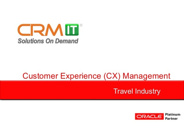 Customer Experience (CX) Management                     Travel Industry
