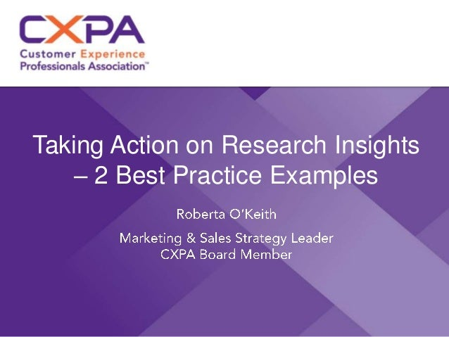 Taking Action on Research Insights – 2 Best Practice Examples