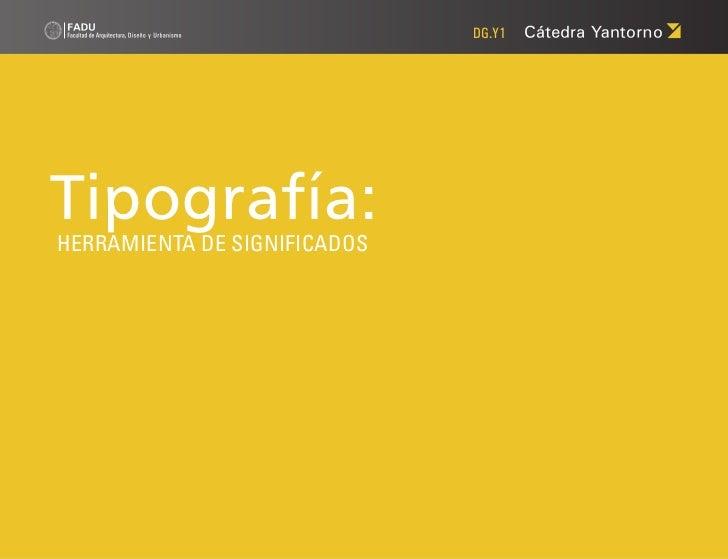 DG.Y1Tipografía:HERRAMIENTA DE SIGNIFICADOS