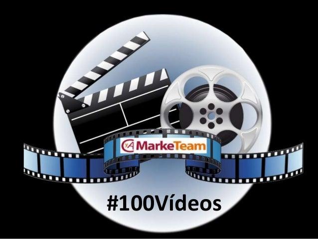 Content Marketing a tu alcance con #100vídeos de #CyAMarkeTeam