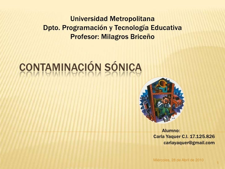 Universidad Metropolitana    Dpto. Programación y Tecnología Educativa            Profesor: Milagros Briceño    CONTAMINAC...