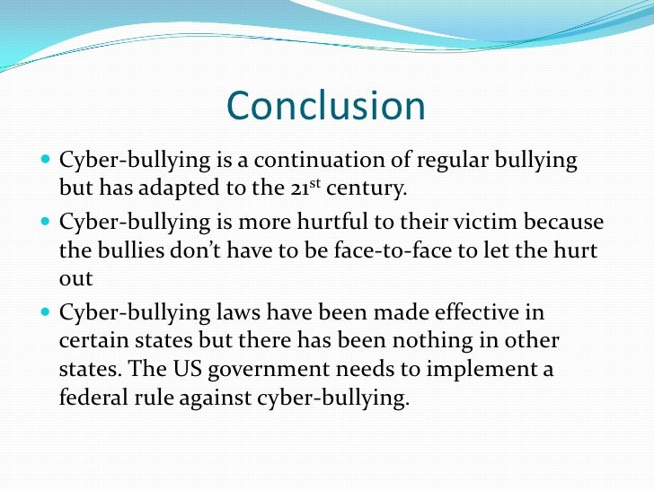 What is a good conclusion for a cyberbullying essay