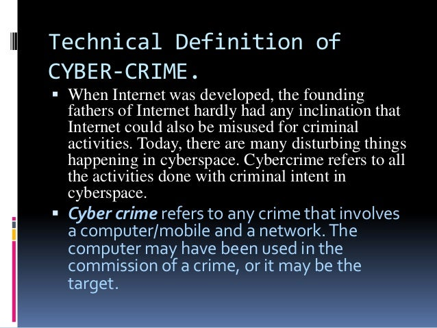 cyber scams four top cyber criminals The fraud examiner cyber fraud: the worsening threat share | november 2013 by acfe staff looking back at the recent history of technological innovations, the mid-1990s is generally considered the period of time during which the internet revolutionized the way we do business the ability to sell goods and services across vast distances.