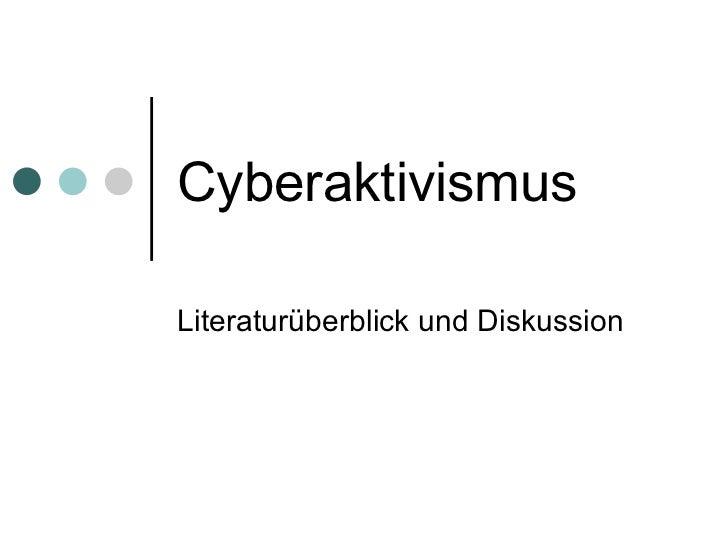 Cyberaktivismus Literaturüberblick und Diskussion