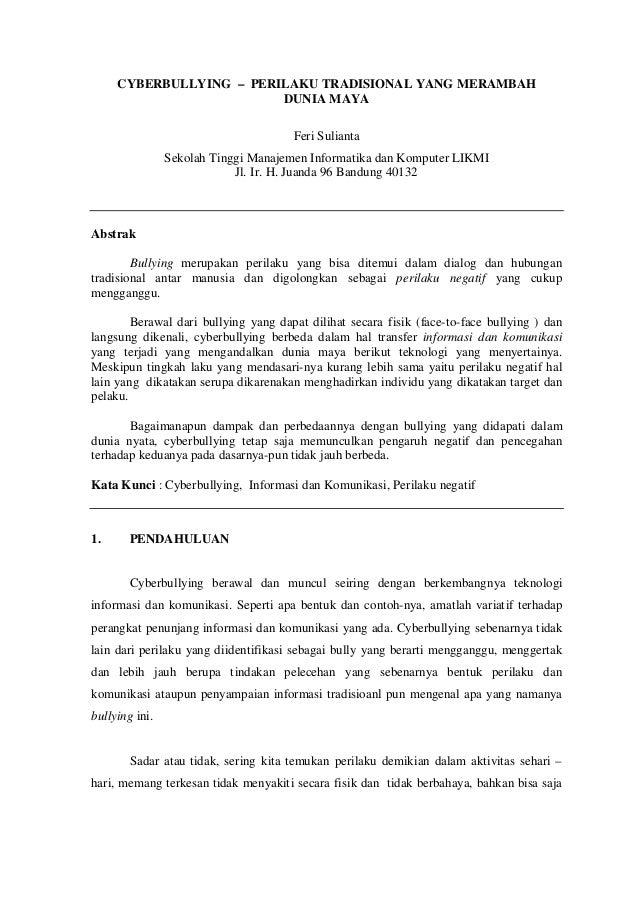 CYBERBULLYING – PERILAKU TRADISIONAL YANG MERAMBAH                         DUNIA MAYA                                     ...