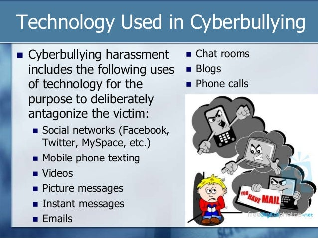 a discussion on the issue of cyber bullying Every day there are more school absences due to bullying than any other issue or illness and cyber bullying michigan association of school administrators.