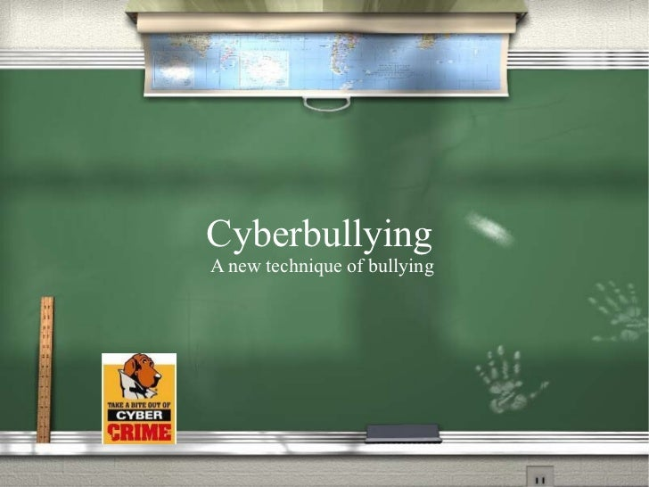 Cyberbullying  A new technique of bullying