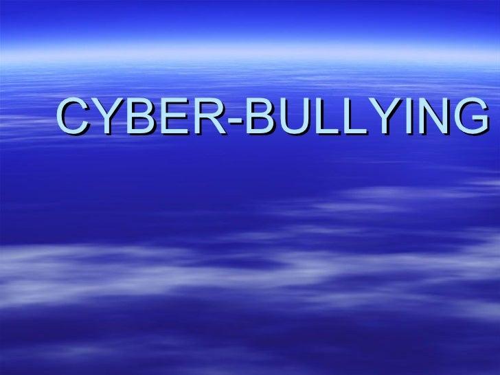 Cyber bullying presentation