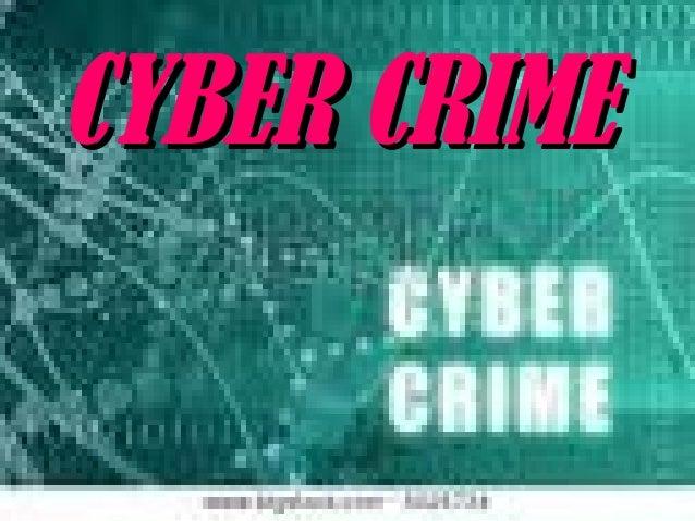 CYBER CRIMECYBER CRIME