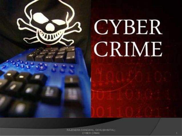 RAJENDRA DANGWAL, GEHU(BHIMTAL) CYBER CRIME  1