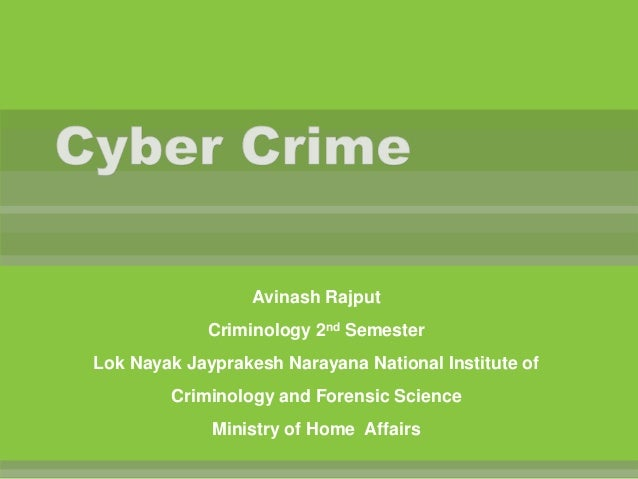 Avinash Rajput Criminology 2nd Semester Lok Nayak Jayprakesh Narayana National Institute of  Criminology and Forensic Scie...