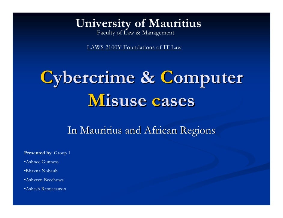 Cybercrime And Computer Misuse Cases