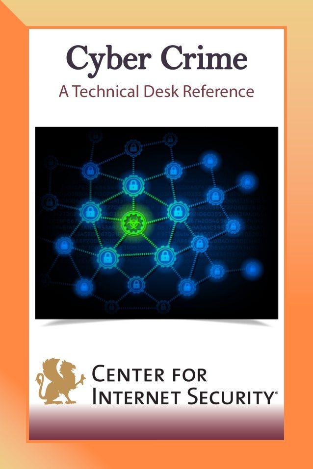 Cyber Crime A Technical Desk Reference