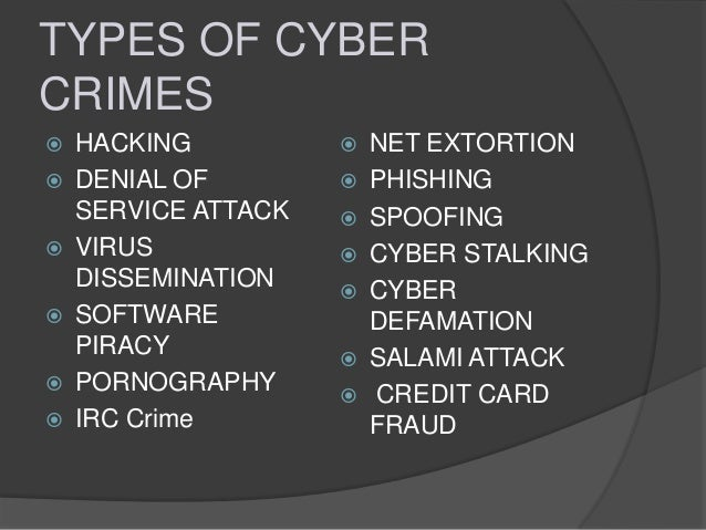 different types of computer crime An understanding of the types of computer-related crimes will assist law enforcement  computer is incidental to other crimes in this category of computer crime,.