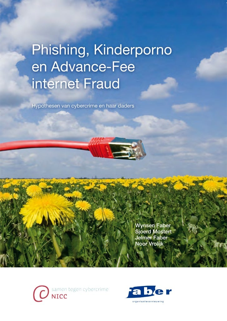 Phishing,   Kinderporno      enAdvance-Fee internet Fraud
