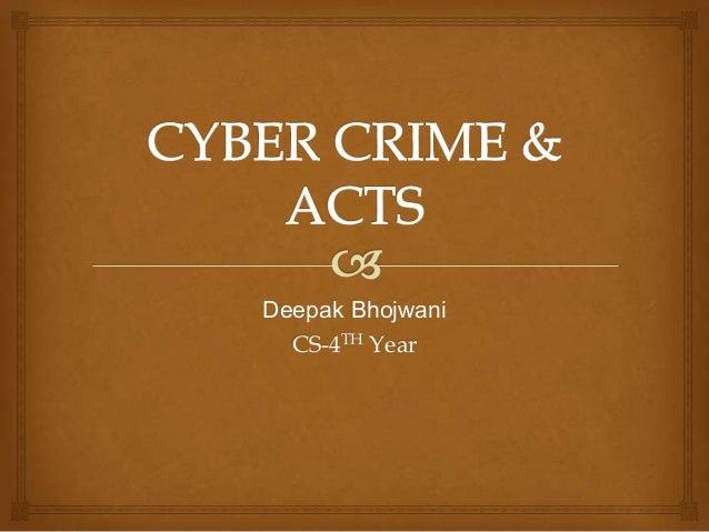 Deepak Bhojwani CS-4TH Year