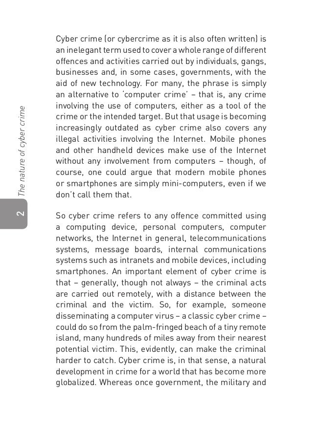 cyber crime essay paper Cyber crime essays and research papers cyber crime cyber -crimes introduction computer crimes are considered to be an illegal criminal activity that uses.