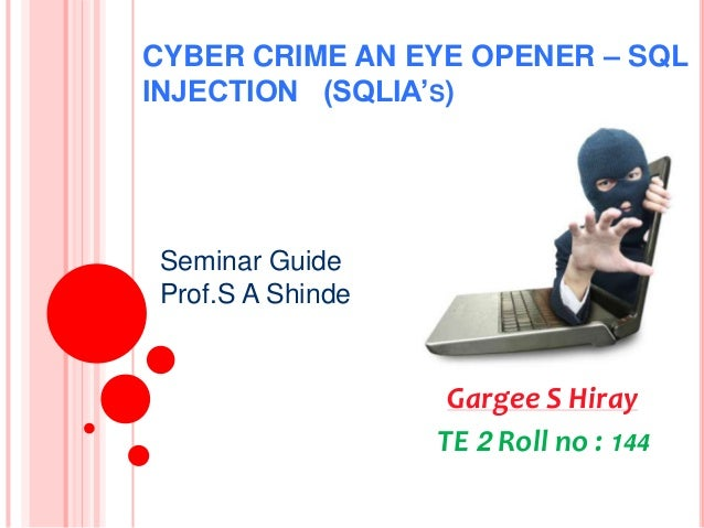 Cyber crime an eye opener  144 te 2 t-7