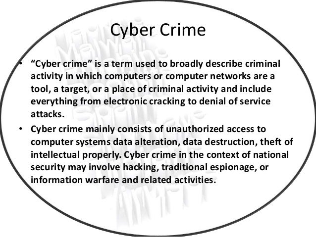 an overview of computer and cyber crimes This article examines how computer crime has changed over time with the emergence of internet crimes (also referred to as cyber crimes) the types of internet criminal activity (identity theft.