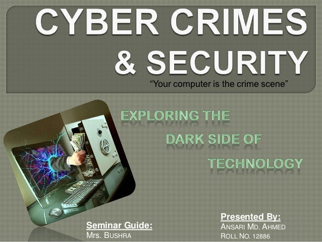 Cyber crimes (By Mohammad Ahmed)
