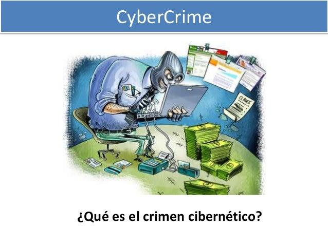 CyberCrime¿Qué es el crimen cibernético?