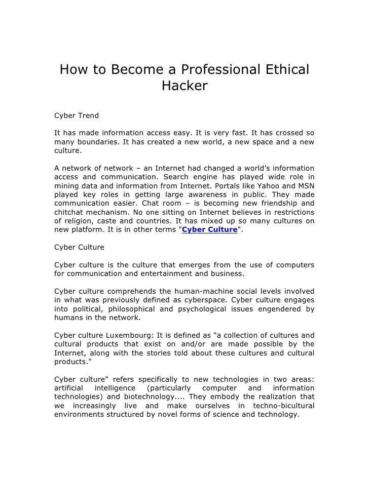 How to Become a Professional Ethical               Hacker  Cyber Trend  It has made information access easy. It is very fa...