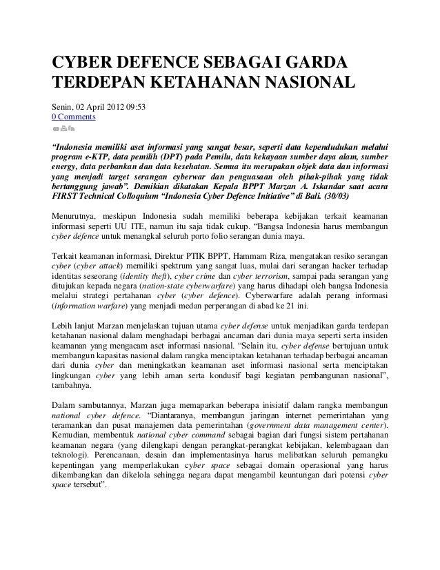 """CYBER DEFENCE SEBAGAI GARDATERDEPAN KETAHANAN NASIONALSenin, 02 April 2012 09:530 Comments""""Indonesia memiliki aset informa..."""