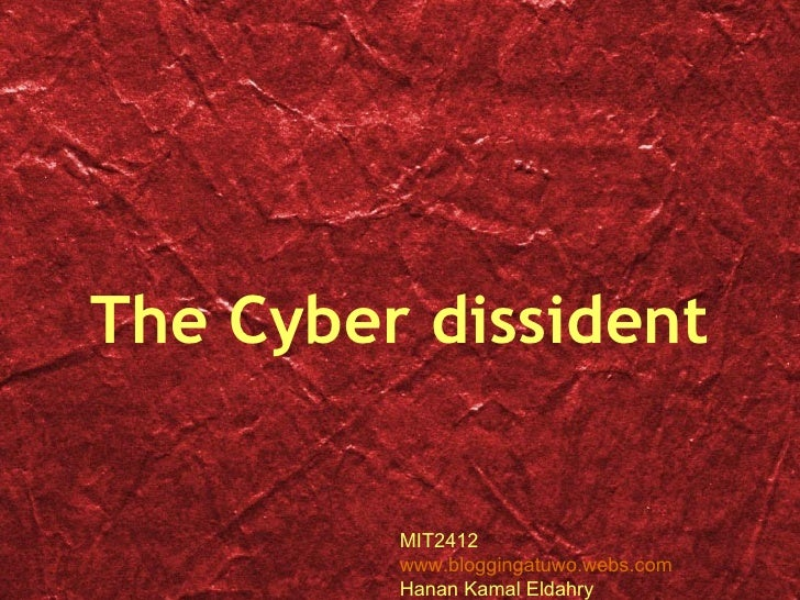 Cyber Dissident