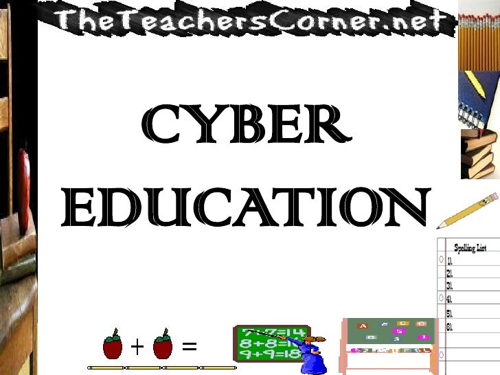 CYBER EDUCATION<br />