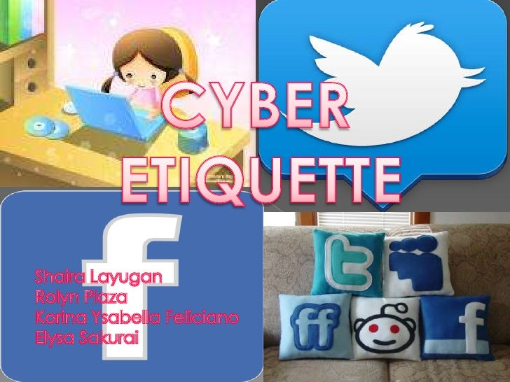 Cyber Etiquette